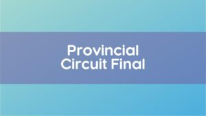 Quebec Provincial Circuit Final