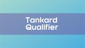 Tankard Qualifier